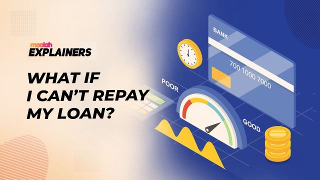 What If I Can't Repay My Loan?