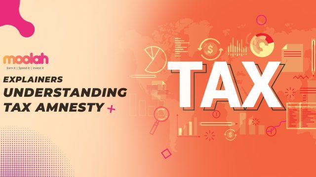 Understanding tax amnesty