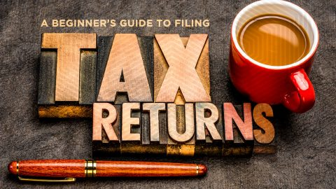 A beginner's guide to filing tax returns